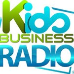 Kids Business Radio Episode 6