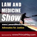 Announcing The NEW Law and Medicine Show!