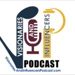 Visionaries and Influencers Podcast